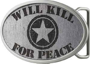 Boucle de ceinture Will Kill for Peace